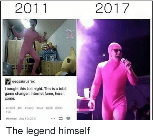 Fail, Funny, and Internet: 2011  2017  geosaurusrex  I bought this last night. This is a total  game changer. Internet fame, here l  come.  #retard slol #funny #suit pink tidiot  fail  10 notes  Aug Bth, 2011 The legend himself