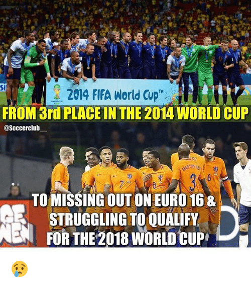Club, Fifa, and Soccer: 2014 FIFA World Cup  FROM 3rd PLACE IN THE 2014 WORLD CUP  @Soccer club  TO MISSING OUT ON EURO 168  STRUGGLING TO QUALIFY  ENA FORTHE 2018 WORLD CUP 😢