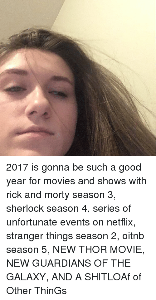 2017 Is Gonna Be Such a Good Year for Movies and Shows With Rick and