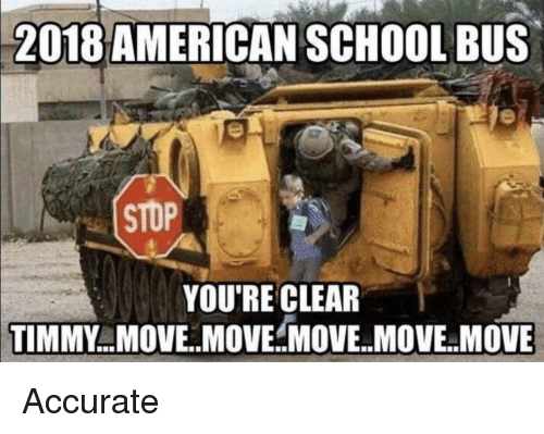 Funny Meme Bus : American school bus stop you re clear