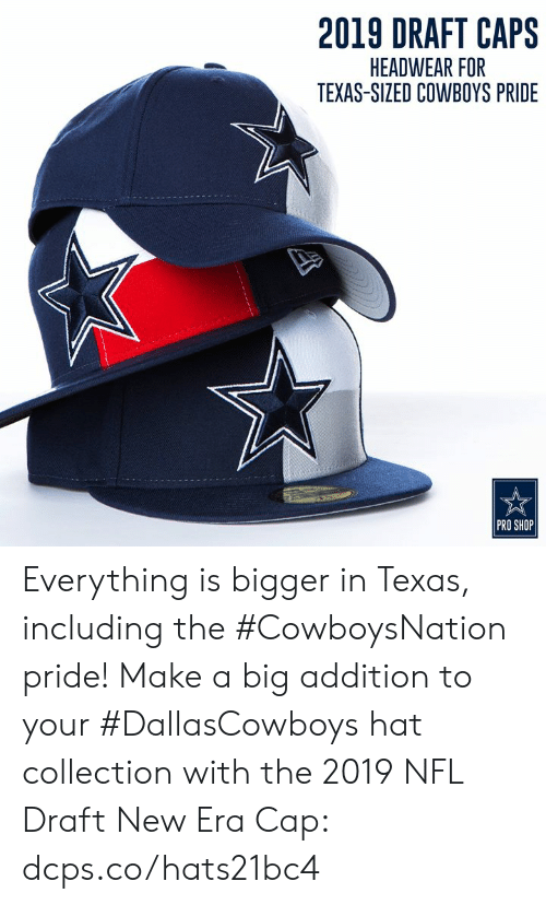 7476243895fa22 new era Memes · Dallas Cowboys, Memes, and Nfl: 2019 DRAFT CAPS HEADWEAR  FOR TEXAS-SIZED
