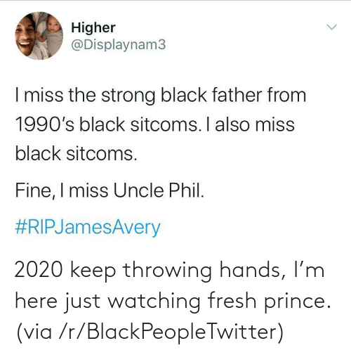 Blackpeopletwitter, Fresh, and Prince: 2020 keep throwing hands, I'm here just watching fresh prince. (via /r/BlackPeopleTwitter)