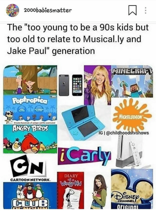 20oobabiesmatter the Too Young to Be a 90s Kids but Too Old