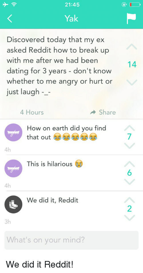 2145 Yak Discovered Today That My Ex Asked Reddit How to Break Up