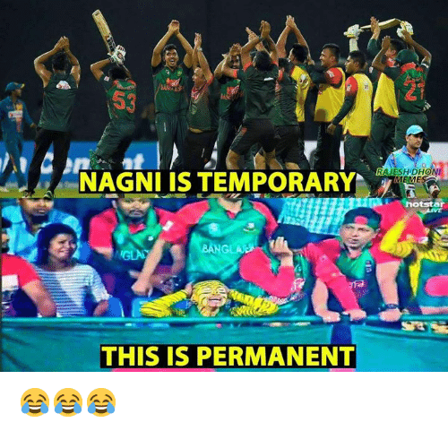 Memes, 🤖, and This: 21  53  RAJESH DHON  NAGNI IS TEMPORARY  otstar  GLA  THIS IS PERMANENT 😂😂😂