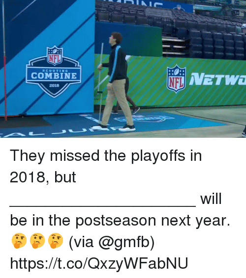 Memes, 🤖, and Next: 216  COMBINE  2018 They missed the playoffs in 2018, but _____________________ will be in the postseason next year. 🤔🤔🤔  (via @gmfb) https://t.co/QxzyWFabNU