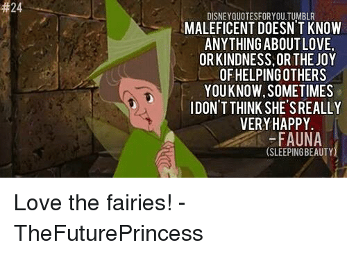 24 Disneyquotesforyou Tumblr Maleficent Doesn T Know Anything