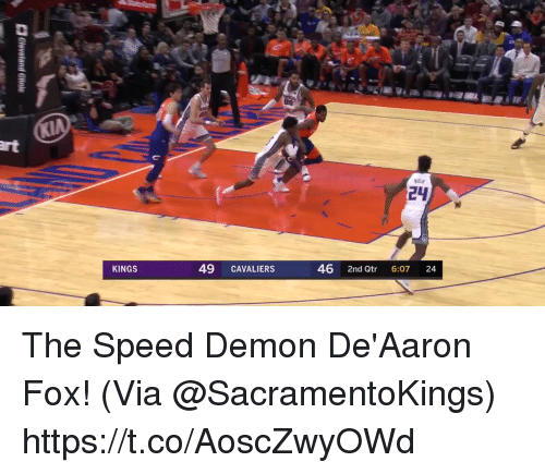 Memes, Cavaliers, and 🤖: 24  KINGS  49 CAVALIERS  46 2nd Qtr 6:07 24 The Speed Demon De'Aaron Fox!   (Via @SacramentoKings)   https://t.co/AoscZwyOWd