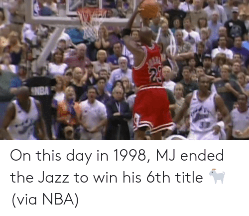 Nba, Jazz, and Via: 24  NBA On this day in 1998, MJ ended the Jazz to win his 6th title 🐐  (via NBA)