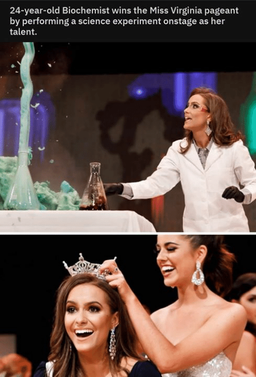 Memes, Science, and Virginia: 24-year-old Biochemist wins the Miss Virginia pageant  by performing a science experiment onstage as her  talent  4252