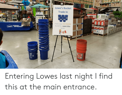 25 LOWES Lowe's Bucket Trade in QWES QWES Trade in Your OLD