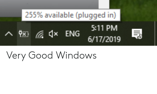 255% Available Plugged in 511 PM ENG 6172019 Very Good