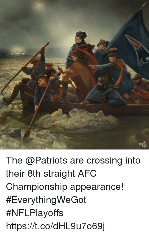 Memes, Nfl, and Patriotic: 26  CO  NFL The @Patriots are crossing into their 8th straight AFC Championship appearance! #EverythingWeGot  #NFLPlayoffs https://t.co/dHL9u7o69j