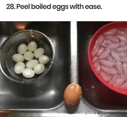 Eggs, With, and Ease: 28. Peel boiled eggs with ease.