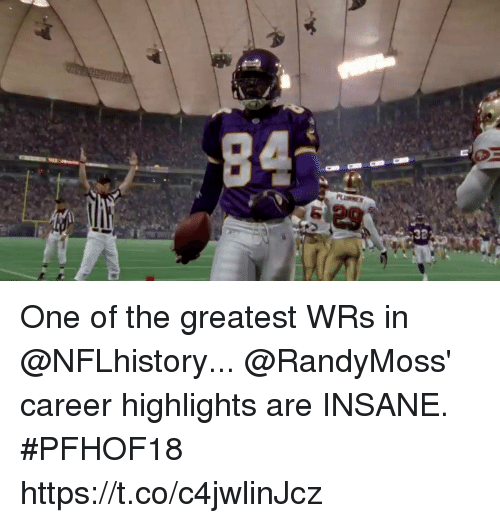 Memes, 🤖, and One: 29  32 One of the greatest WRs in @NFLhistory...  @RandyMoss' career highlights are INSANE. #PFHOF18 https://t.co/c4jwlinJcz