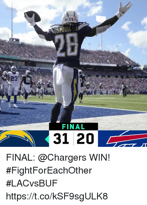 Memes, Chargers, and 🤖: 2B  FINAL  31 20 FINAL: @Chargers WIN! #FightForEachOther #LACvsBUF https://t.co/kSF9sgULK8