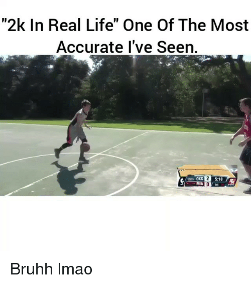 "Funny, Life, and Lmao: ""2k In Real Life"" One Of The Most  Accurate I've Seen.  OKC  5:18  MIA  1st Bruhh lmao"