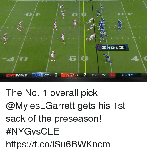 Memes, 🤖, and Alo: 2ND &2  alo  510  CLE 7 2ND :26 25 2nd & 2 The No. 1 overall pick @MylesLGarrett gets his 1st sack of the preseason! #NYGvsCLE https://t.co/iSu6BWKncm