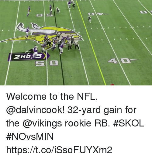 Memes, Nfl, and Vikings: 2ND Welcome to the NFL, @dalvincook!  32-yard gain for the @vikings rookie RB. #SKOL #NOvsMIN https://t.co/iSsoFUYXm2