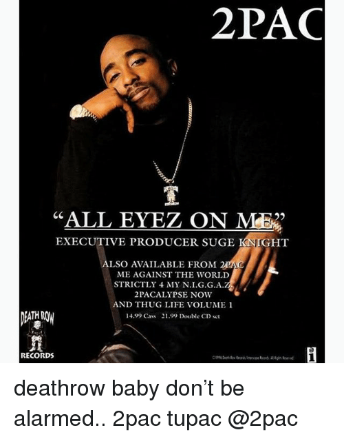 life memes and thug 2pac all eyez on me 25 executive producer - Executive Producer Music