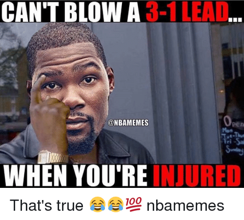 3 1 lead cant blow a nbamemes when youre injured thats 15594121 ✅ 25 best memes about warriors blew a 3 1 lead warriors blew a