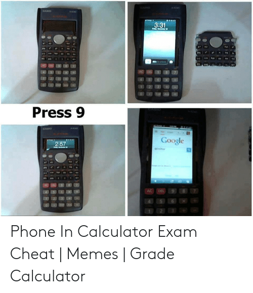331 Press 9 Google 257 Phone in Calculator Exam Cheat
