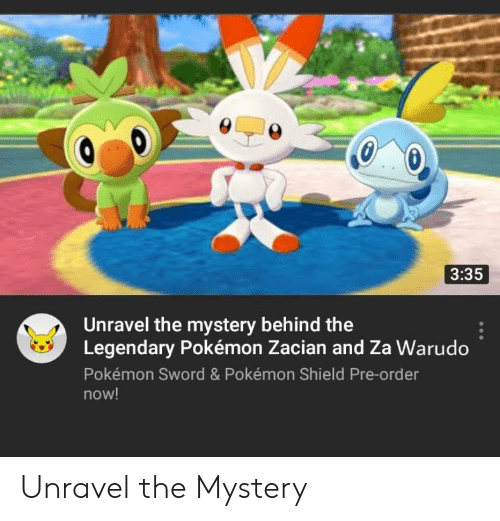 335 Unravel The Mystery Behind The Legendary Pokemon Zacian And Za