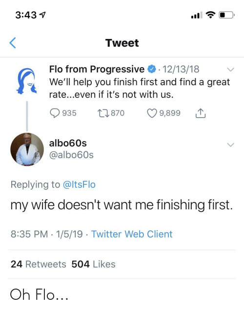 343 Tweet Flo From Progressive 121318 Well Help You Finish First