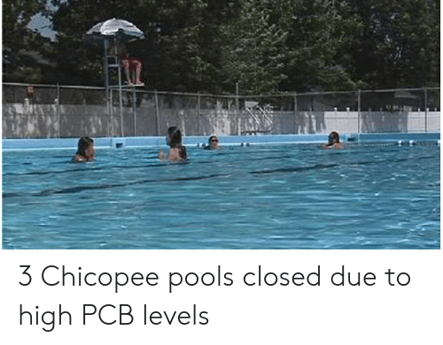 3 Chicopee Pools Closed Due to High PCB Levels   Pcb Meme on ME ME