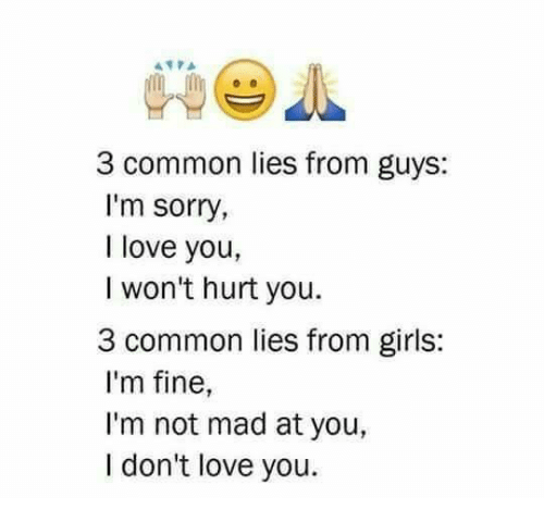why do guys lie about loving you