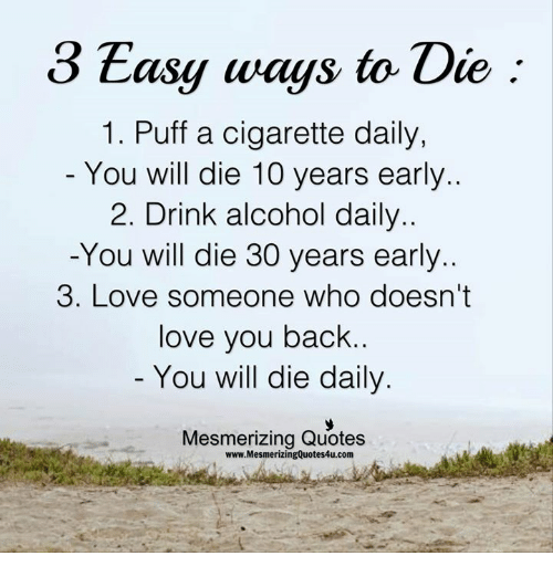 3 Easy Ways To Die 1 Puff A Cigarette Daily You Will Die 10 Years