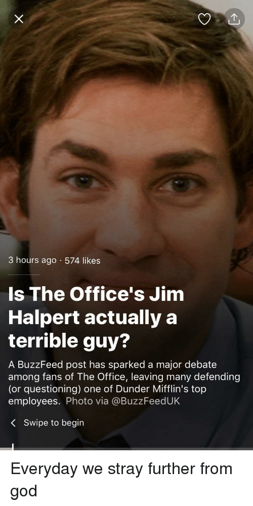 3 hours ago 574 likes is the office s jim halpert actuallya terrible