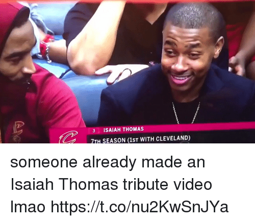Funny, Lmao, and Cleveland: 3 ISAIAH THOMAS  7TH SEASON (1st WITH CLEVELAND) someone already made an Isaiah Thomas tribute video lmao https://t.co/nu2KwSnJYa