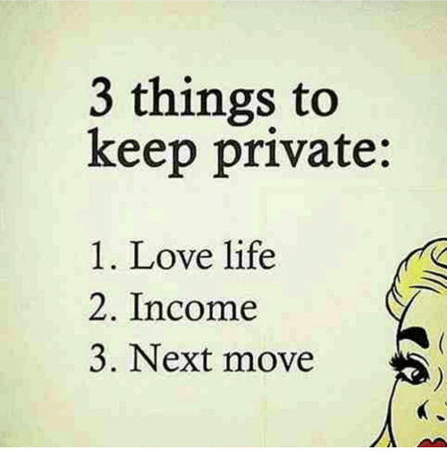 Memes And Private 3 Things To Keep 1 Love