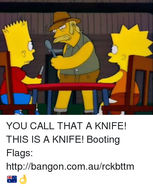 Call That A Knife