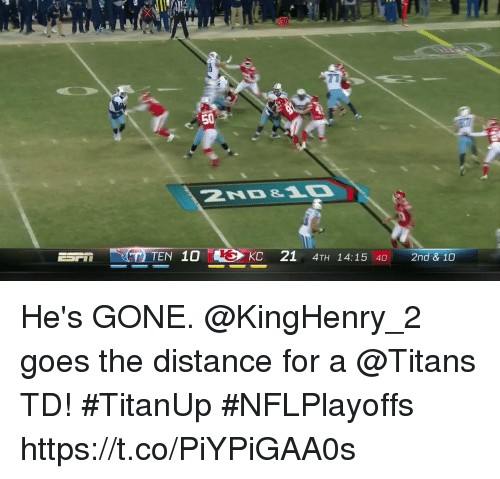 Memes, 🤖, and Titans: 30  71  TEN 10K  KC 21 4TH 14:1540 2nd & 10 He's GONE.  @KingHenry_2 goes the distance for a @Titans TD! #TitanUp #NFLPlayoffs https://t.co/PiYPiGAA0s