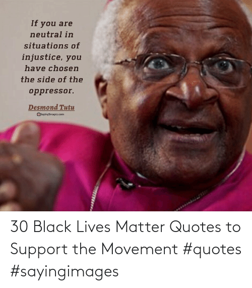 Black Lives Matter, Black, and Quotes: 30 Black Lives Matter Quotes to Support the Movement #quotes #sayingimages