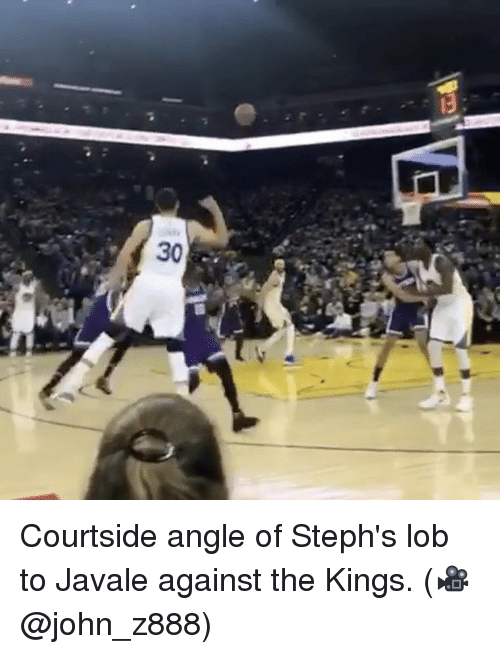 Basketball, Golden State Warriors, and Sports: 30 Courtside angle of Steph's lob to Javale against the Kings. (🎥 @john_z888)