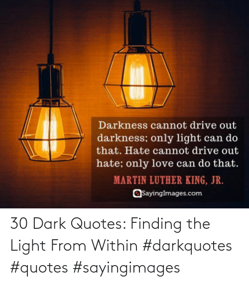 Quotes, Dark, and Light: 30 Dark Quotes: Finding the Light From Within #darkquotes #quotes #sayingimages