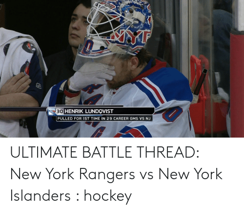 30 Henrik Lundqvist Wew York Anger Pulled For 1st Time In 29 Career