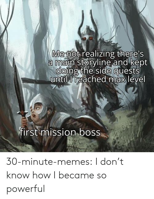 Memes, Target, and Tumblr: 30-minute-memes:  I don't know how I became so powerful