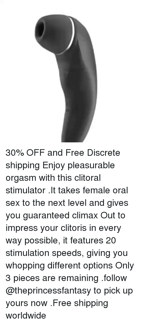 Guaranteed female orgasm