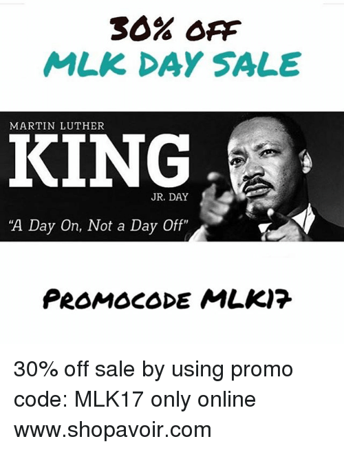 30 Off Mlk Day Sale Martin Luther King Jr Day A Day On Not A Day