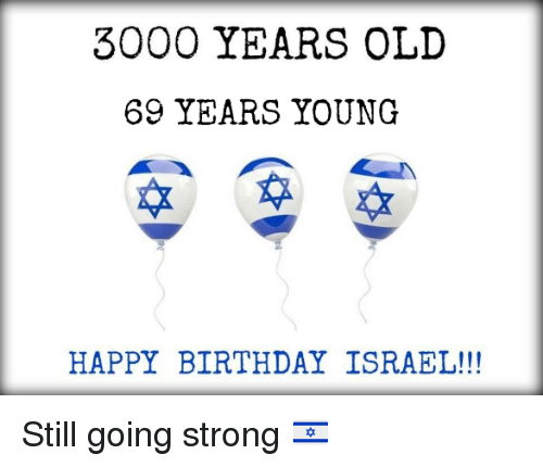 3000 years old 69 years young happy birthday israel still 20249762 3000 years old 69 years young happy birthday israel still going