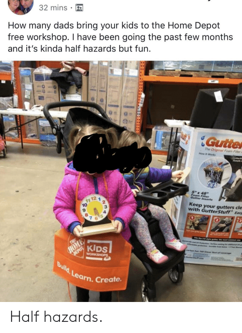 43922f86c Free, Home, and Home Depot: 32 mins How many dads bring your kids