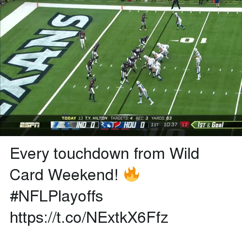Memes, Hilton, and Today: 32  TODAY 13 T.Y. HILTON TARGETS: 4 REC: 3 YARDS: 63 Every touchdown from Wild Card Weekend! 🔥 #NFLPlayoffs https://t.co/NExtkX6Ffz