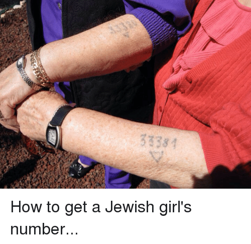 Girls, How To, and Jewish: 33381 How to get a Jewish girl's number...
