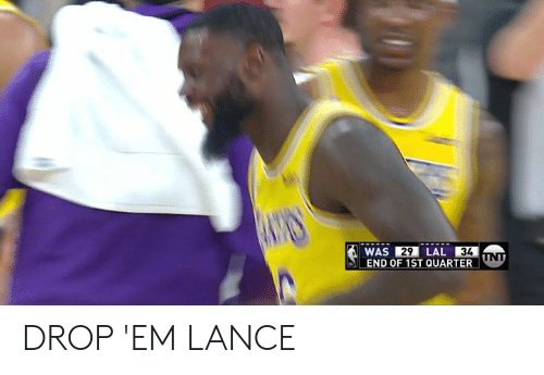 Lance, Quarter, and Drop: 34  END OF 1ST QUARTER  29 DROP 'EM LANCE