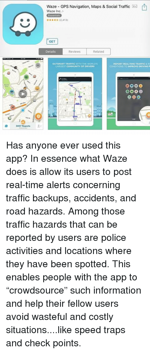 3457 Reports 22 Waze GPS Navigation Maps & Social Traffic