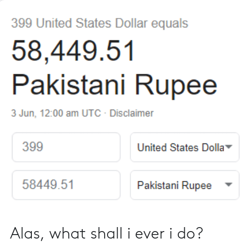 399 United States Dollar Equals 5844951 Pakistani Rupee 3